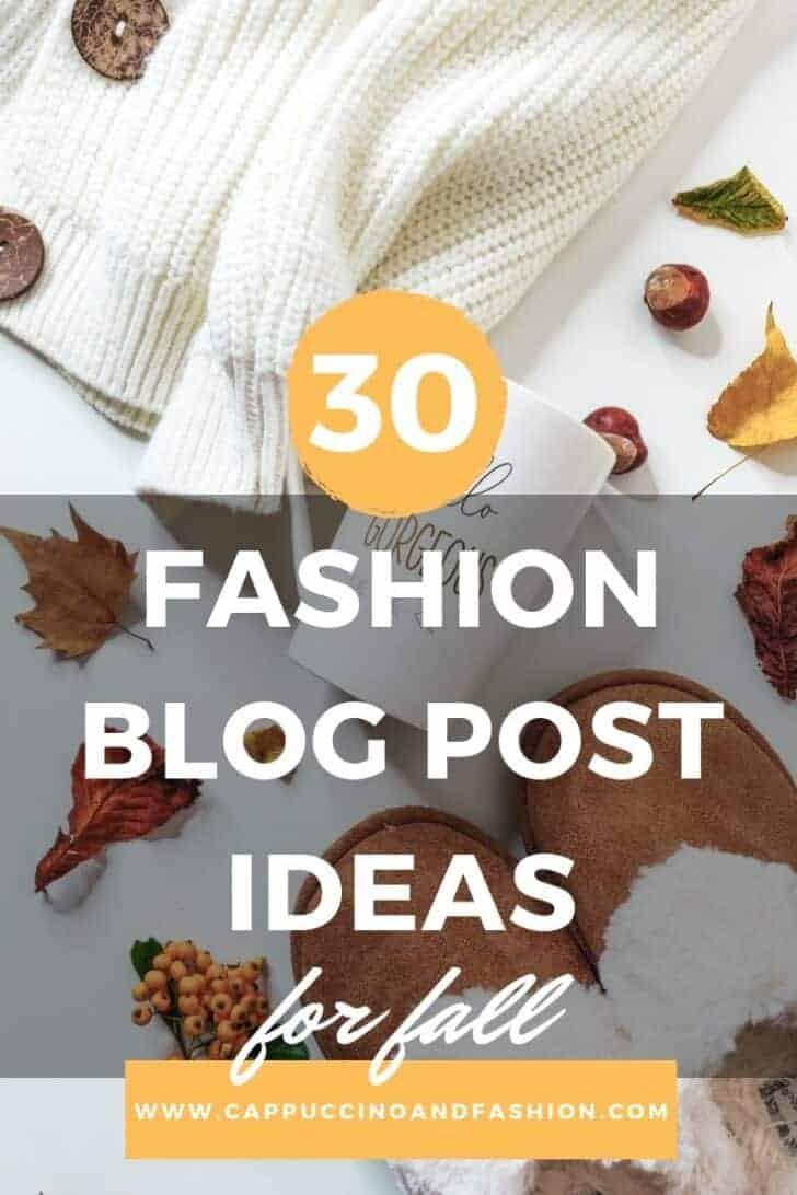 30 fall fashion blog post ideas