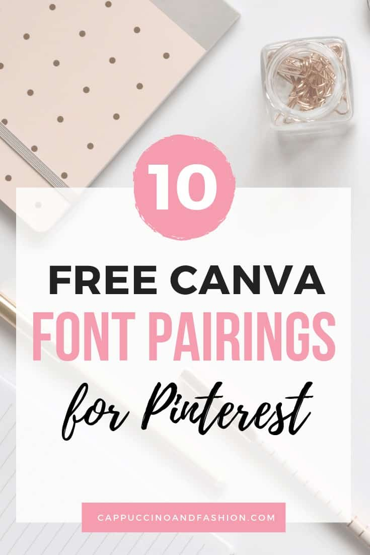 10 best free canva font combinations for pinterest bloggers