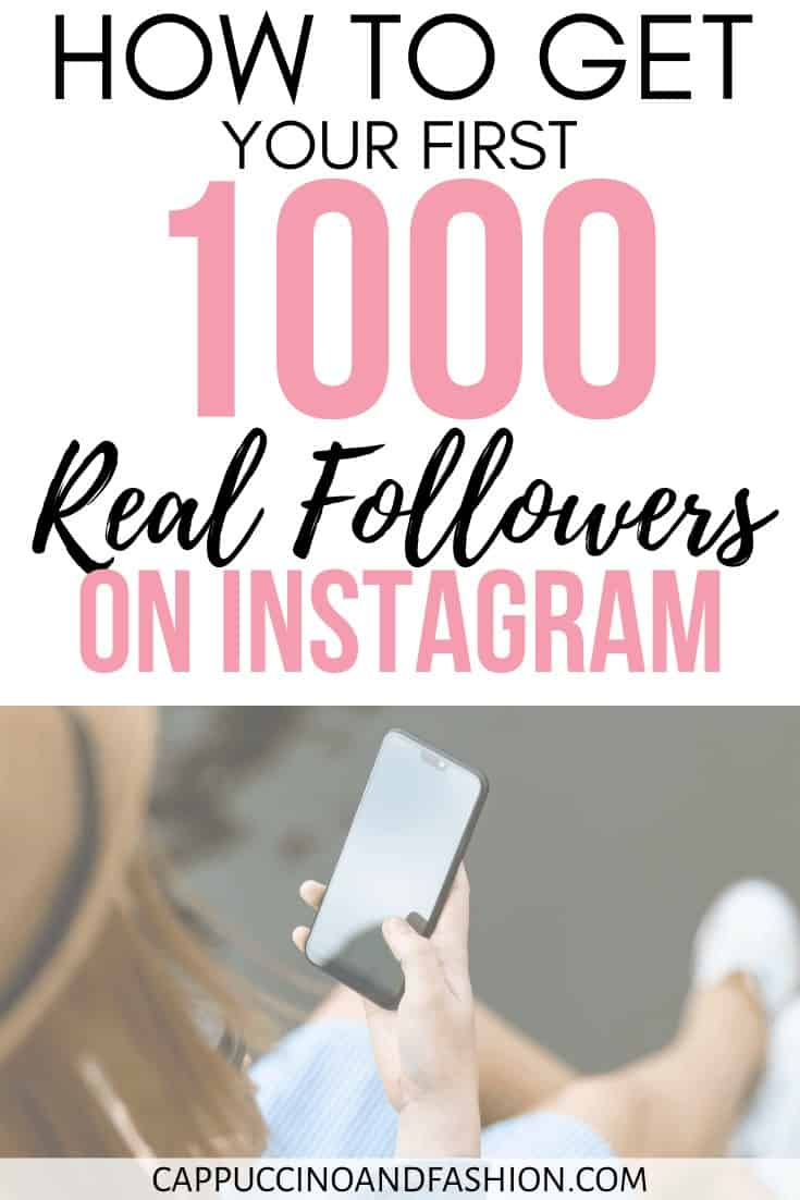 how to get your first 1000 real followers on instagram