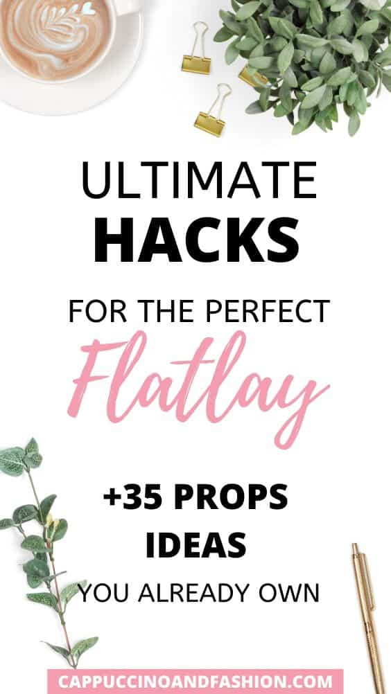 ultimate hacks and tips on how to style a flatlay with props ideas