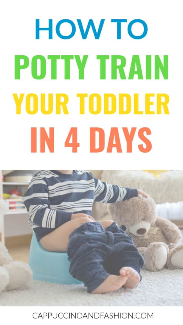 how to potty train your toddler in 4 days