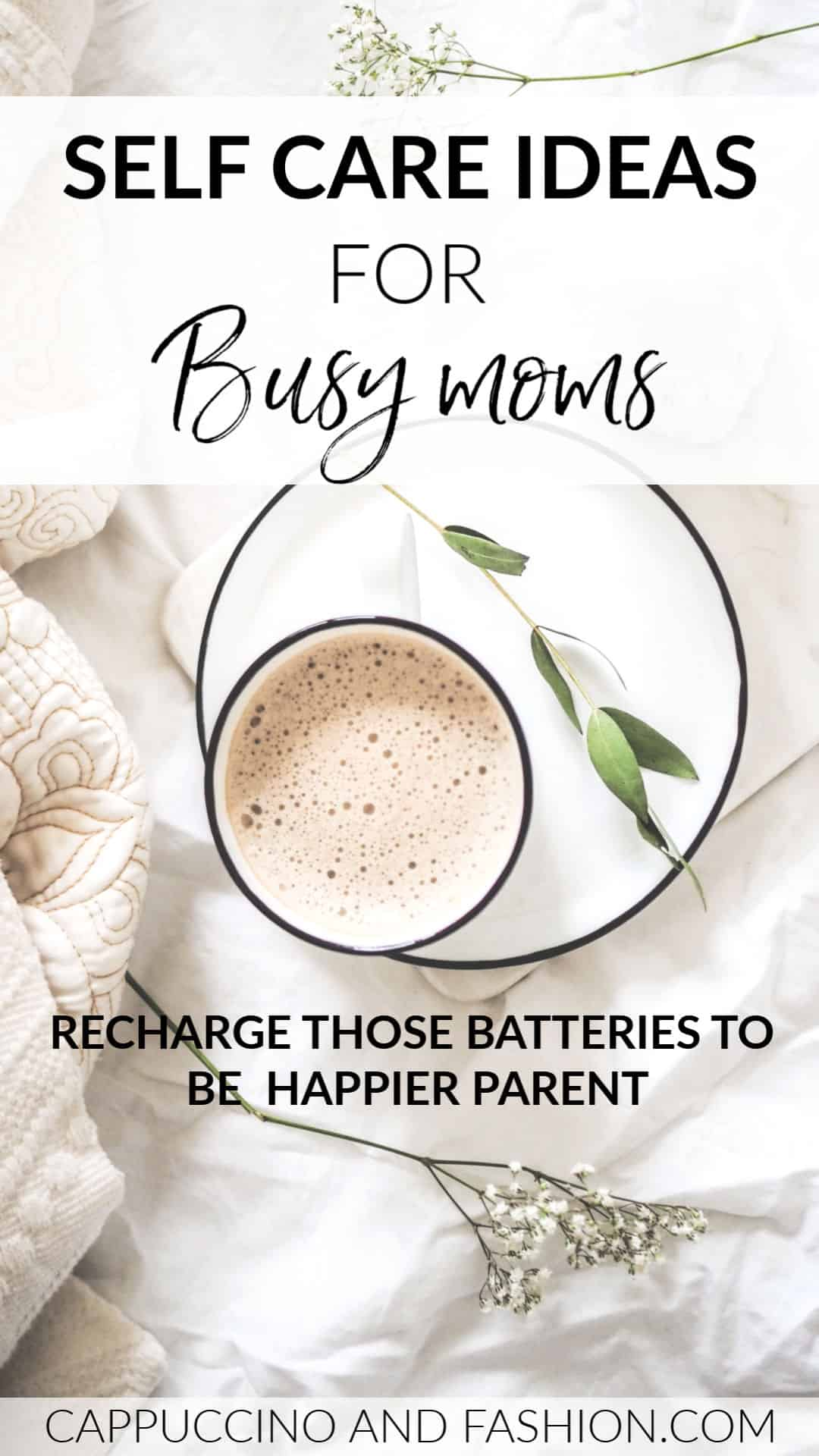 Self care ideas for busy moms at home