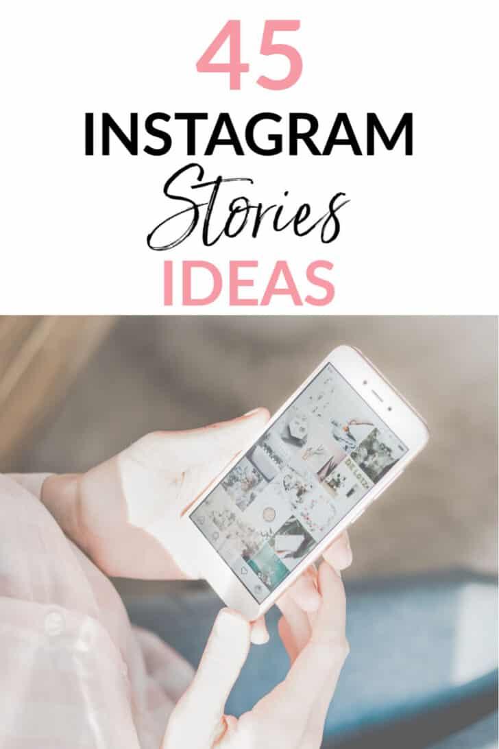 45 Instagram Stories Ideas