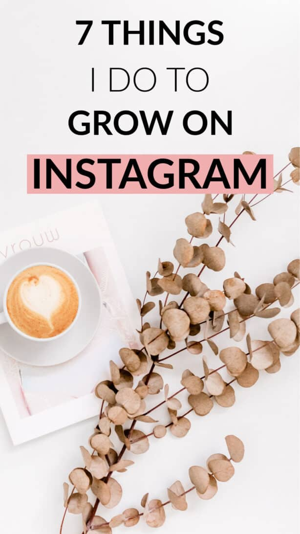 7 Tips to Grow Your Instagram Account Organically