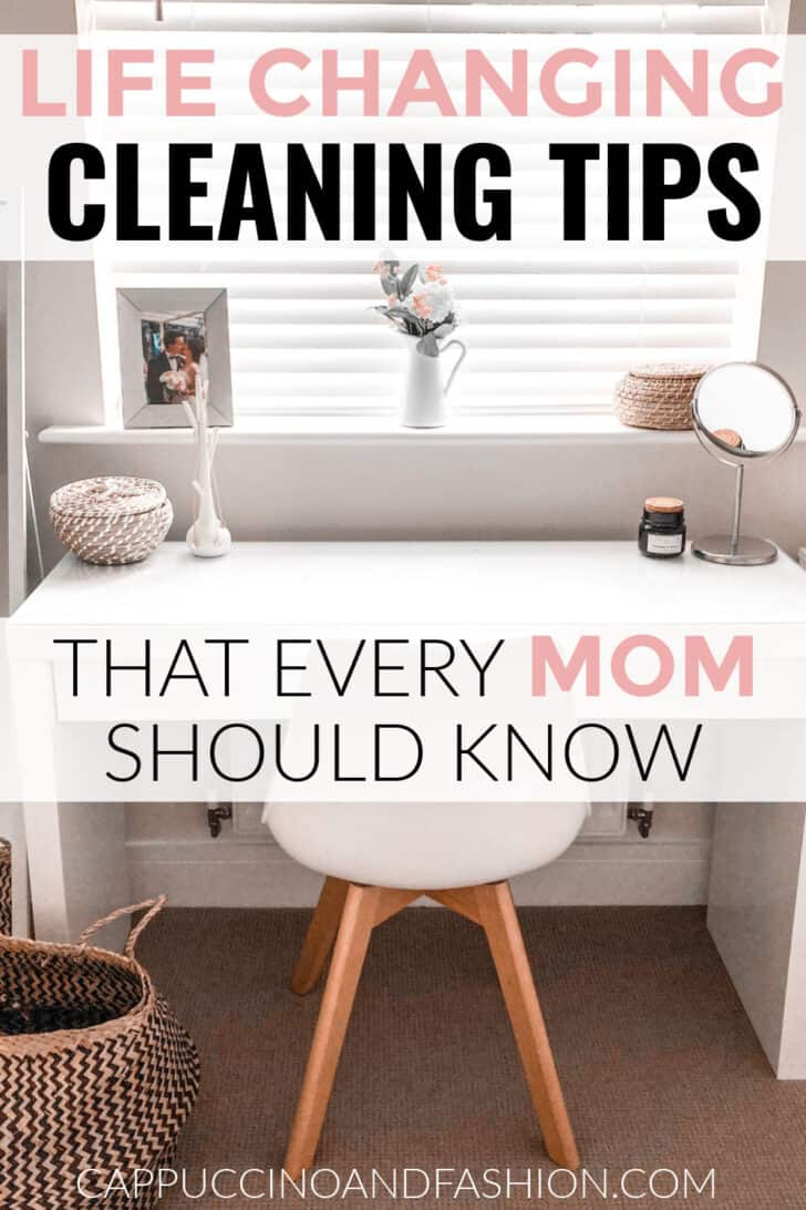 10 Life changing cleaning tips every mom should know