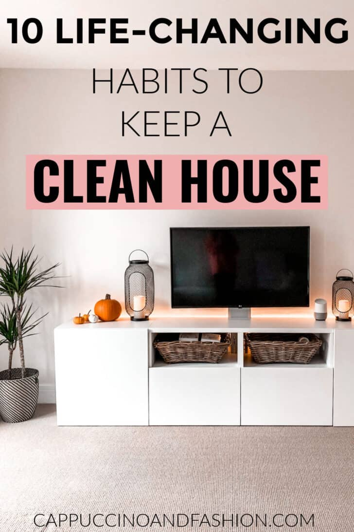 10 Life changing habits to keep a clean house