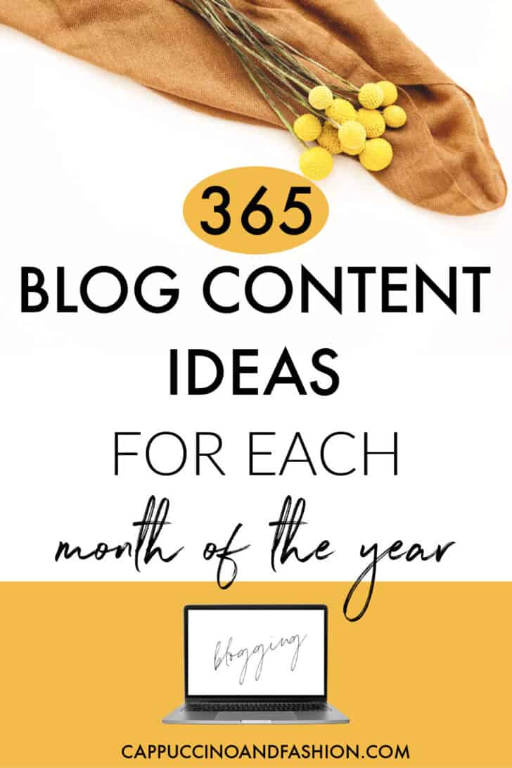 365 Blog content ideas for each month of the year