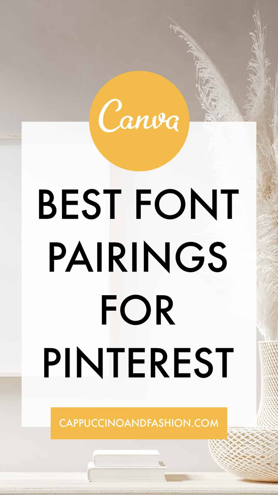 Best Free Canva Font Pairings Combinations for Pinterest Bloggers