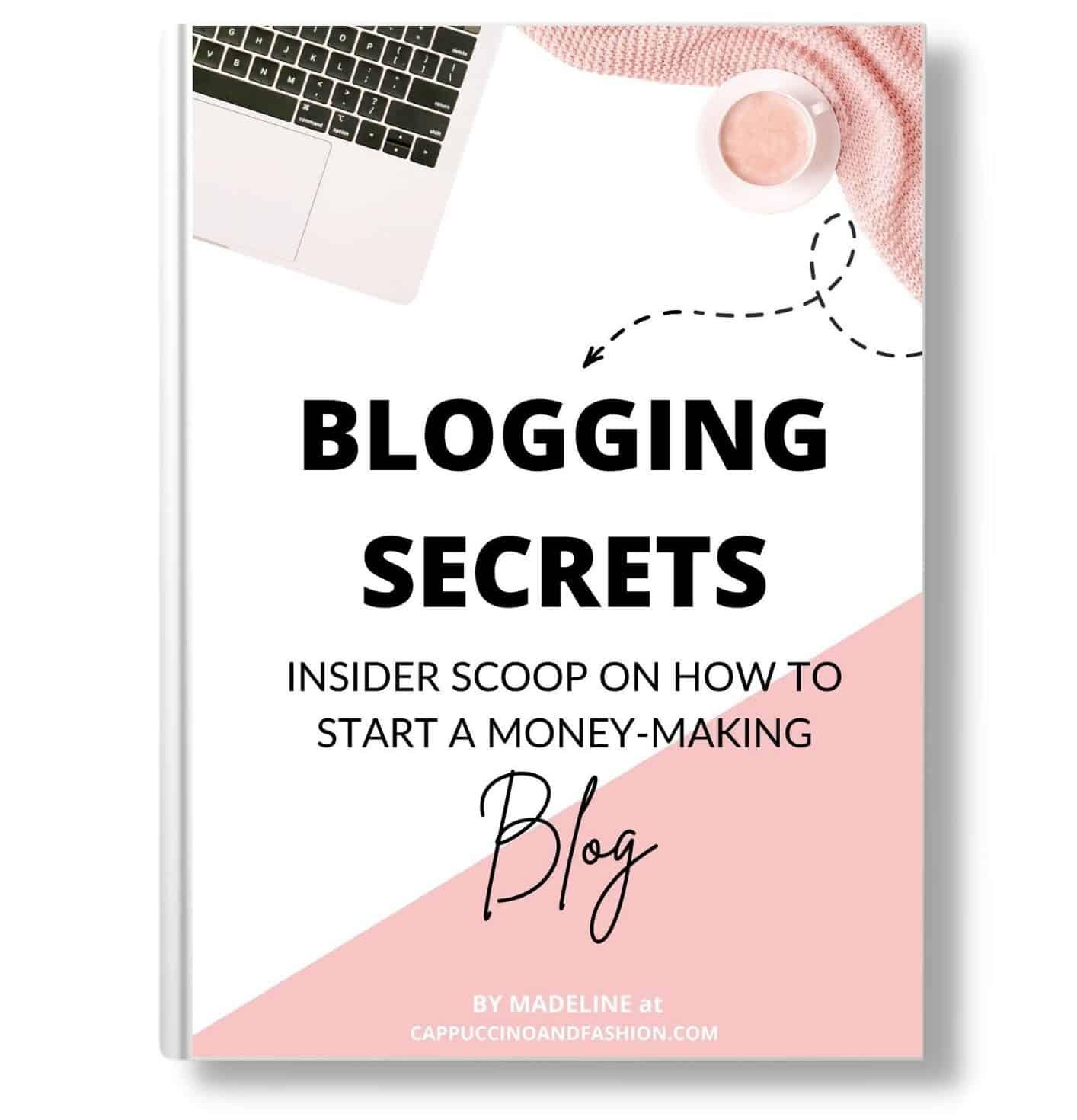 Blogging Secrets Ebook Insider Scoop On How to Start a Money Making Blog