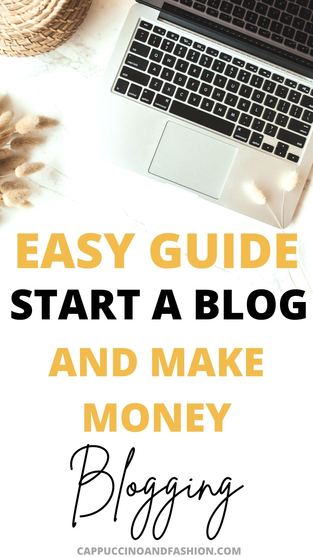 Easy Guide How to Start a Blog and Make Money in 2021 for Beginners