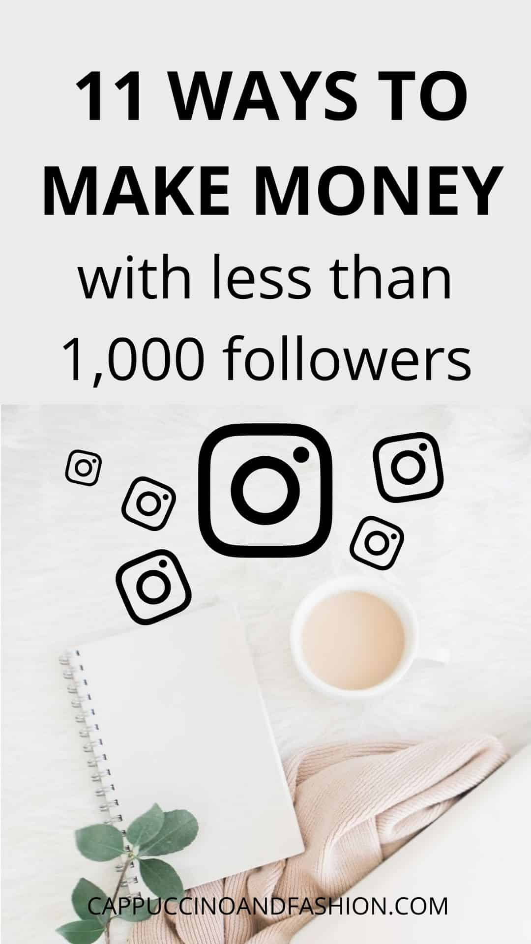 11 Clever Ways to Make Money on Instagram With Less Than 1000 Followers