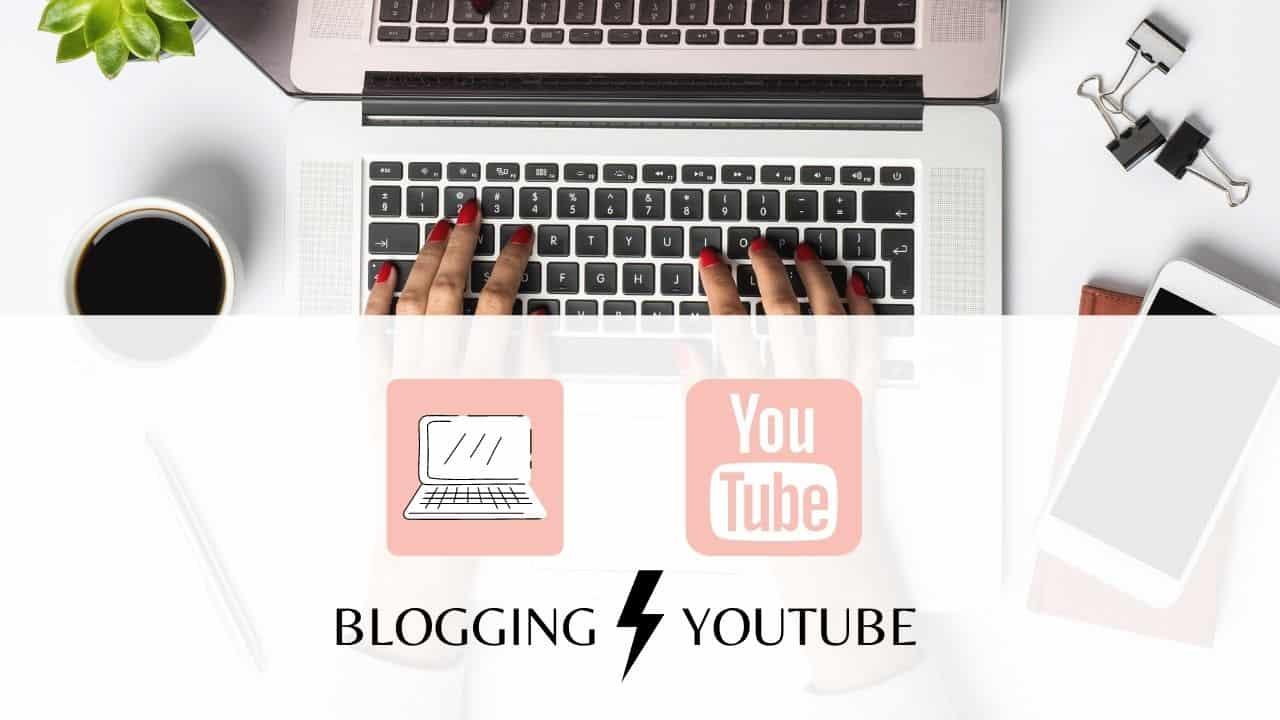 Blogging VS YouTube Should You Start a Blog or YouTube Channel