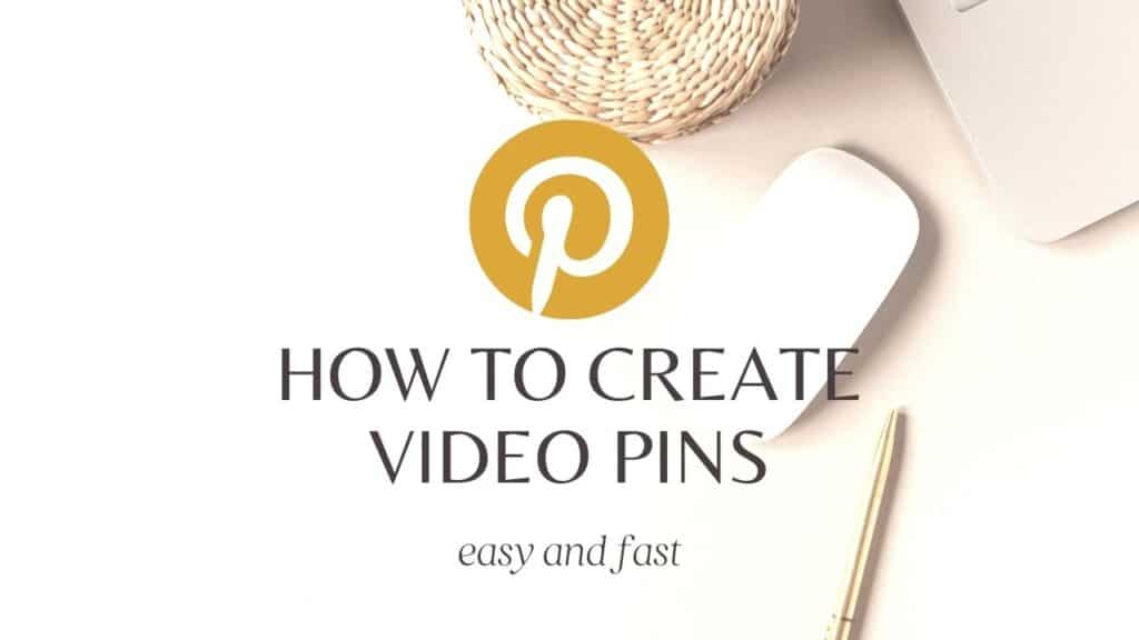How to Create Video Pins for Pinterest Easy Step by Step