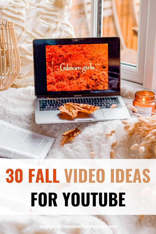 31 Fall Autumn Video Ideas for YouTube 2021
